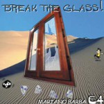 Break the Glass!
