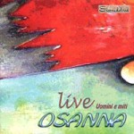 Osanna Live! Uomini e miti